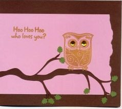 "Front of ""Hoo Hoo Hoo who loves you?"" card - Gem Stone Owl"